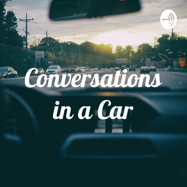 Conversations in a Car