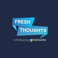 Freshthoughts podcast