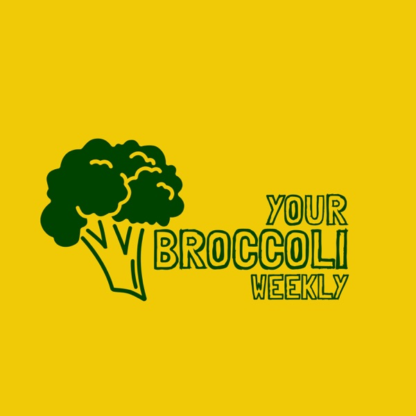 Your Broccoli Weekly