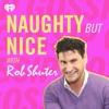 Naughty But Nice with Rob Shuter artwork