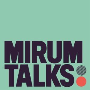 Mirum Talks