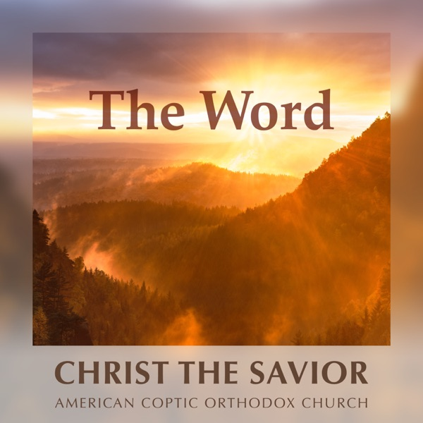 The Word at Christ the Savior