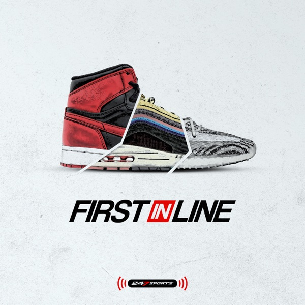 First In Line: A podcast by and for sneakerheads