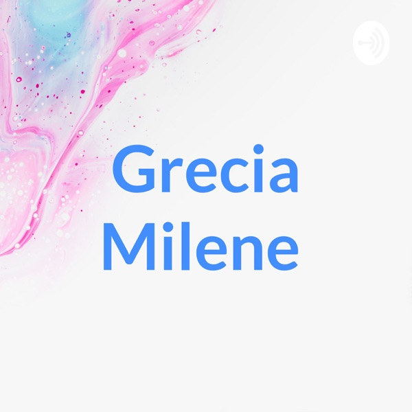 Grecia Milene
