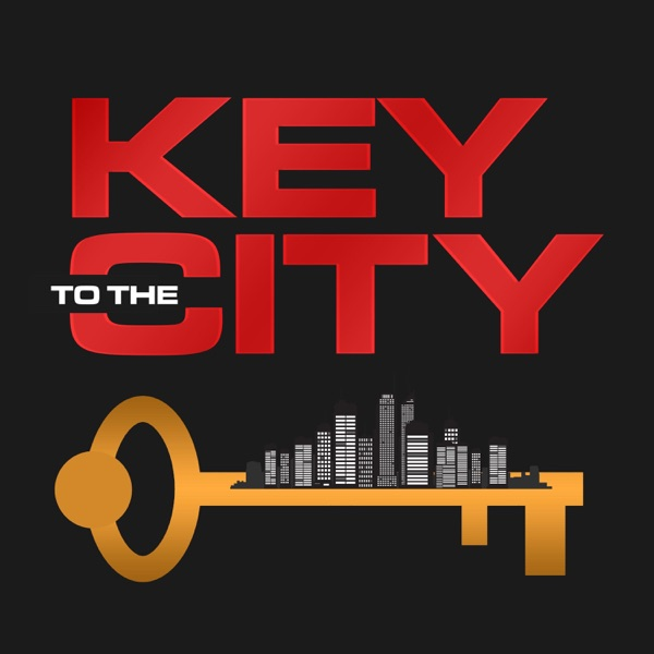 Key to the City Podcast