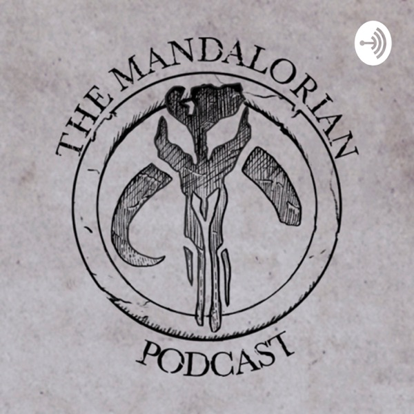 The Mandalorian Podcast