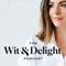 The Wit & Delight Podcast