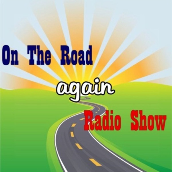 On The Road again Radio Show