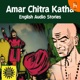 Amar Chitra Katha - English Audio Stories
