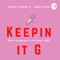 Keeping it G podcast