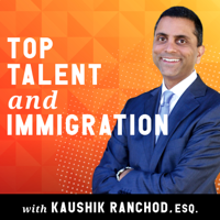 The Top Talent and Immigration Show podcast
