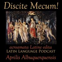 Discite Mecum! podcast