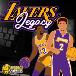 8e48deaece2 The Lakers Legacy Podcast Almighty Baller Podcast Network