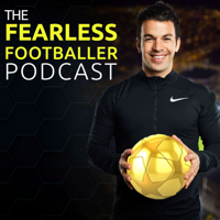 Fearless Footballer Podcast podcast