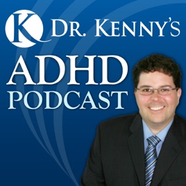 ADHD Podcast | Dr  Kenny Handelman on Apple Podcasts