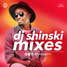 "DJ Shinski Mixes"" auf Apple Podcasts"