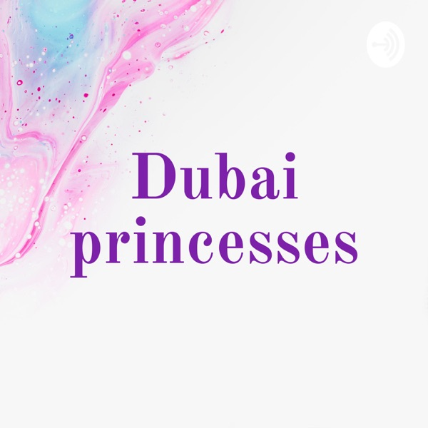 Dubai princesses