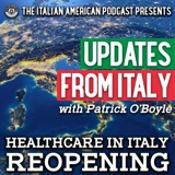 Updates from Italy with Patrick O'Boyle: Italian Healthcare Reopening