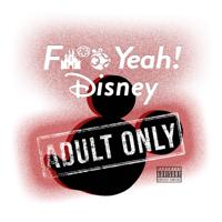 F Yeah! Disney podcast