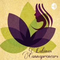 Latinas Cannapreneurs podcast