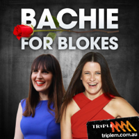Bachie For Blokes Podcast podcast