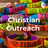 Christian Outreach podcast