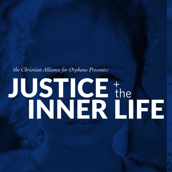 Justice & the Inner Life Podcast