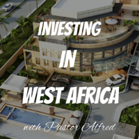 Investing In West Africa podcast