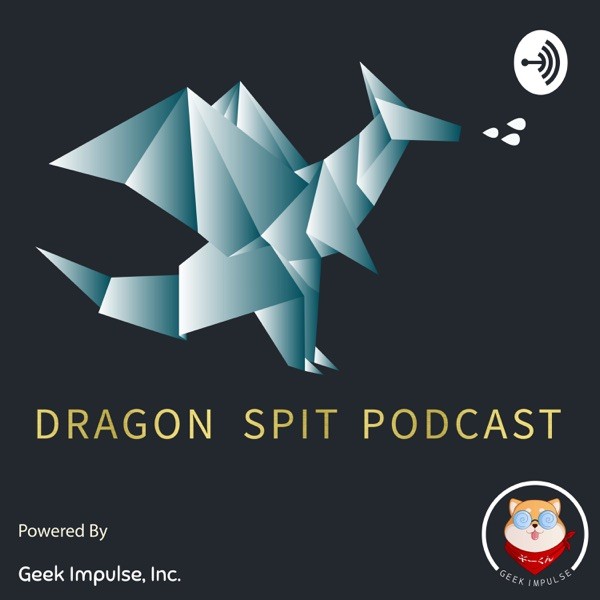 Dragon Spit Podcast