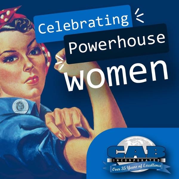 Celebrating Powerhouse Women