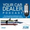 Your Car Dealer Podcast artwork