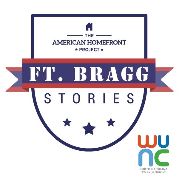 Ft. Bragg Stories Podcast