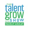 The Talent Grow Show: Grow Your Leadership and Communication Skills artwork