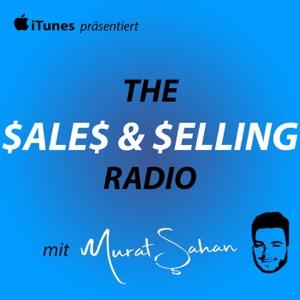 The Sales & Selling Radio mit Murat Sahan   Interviews über Vertrieb und Verkauf