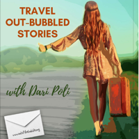 Travel Out-Bubbled Stories podcast