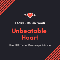 Unbeatable Heart - The Ultimate Breakups Guide podcast
