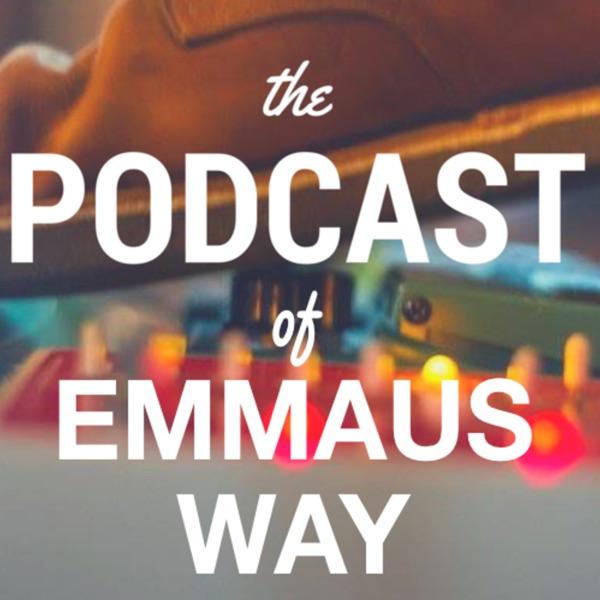 Emmaus Way Podcast