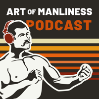 Podcast cover art for The Art of Manliness