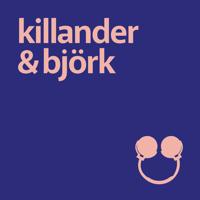 Killander & Björk podcast