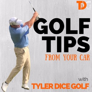 Golf Tips from the Car with Tyler DIce Golf