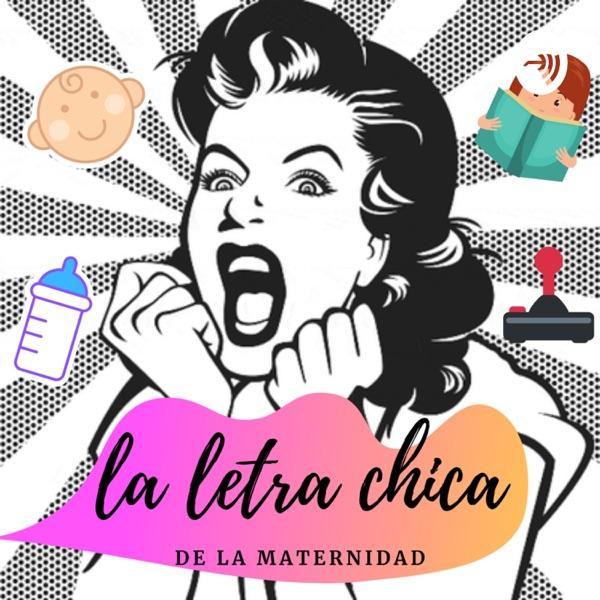 La Letra Chica de la Maternidad