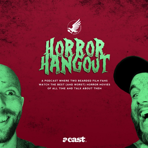 Horror Hangout | Two Bearded Film Fans Watch The 50 Best Horror Movies Ever!