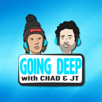 Going Deep with Chad and JT podcast