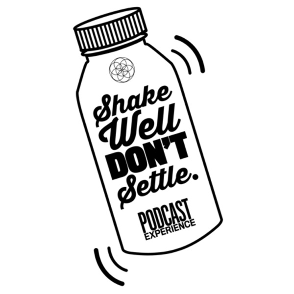 Shake Well Don't Settle