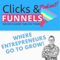 Clicks and Funnels podcast