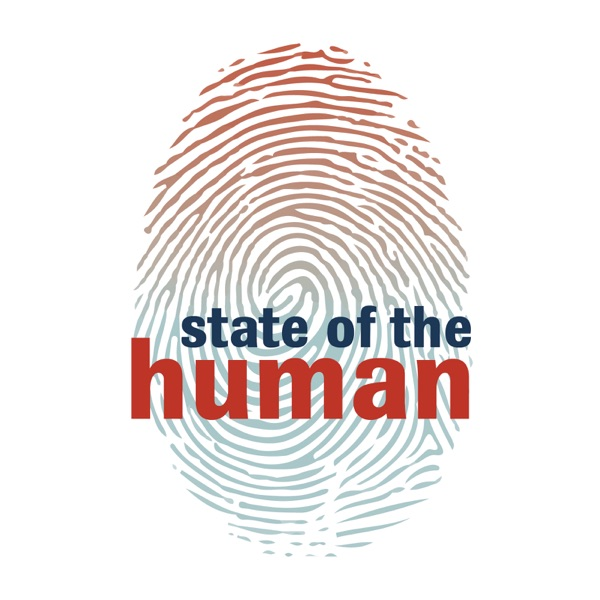 Caretaking – State of the Human – Podcast – Podtail