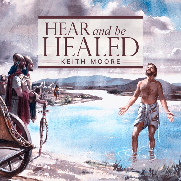 Hear And Be Healed Audio