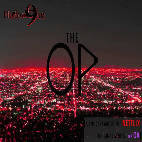 Hollow9ine's The OP Podcast