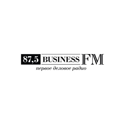 Первым делом:Business FM Россия