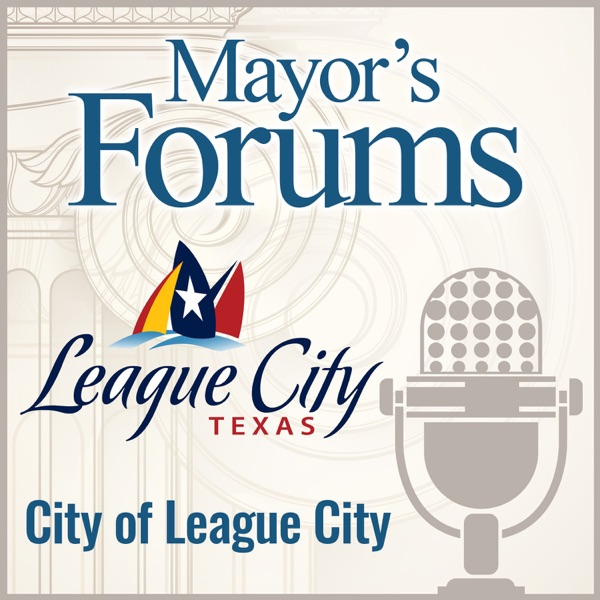 Mayor's Forum - City of League City